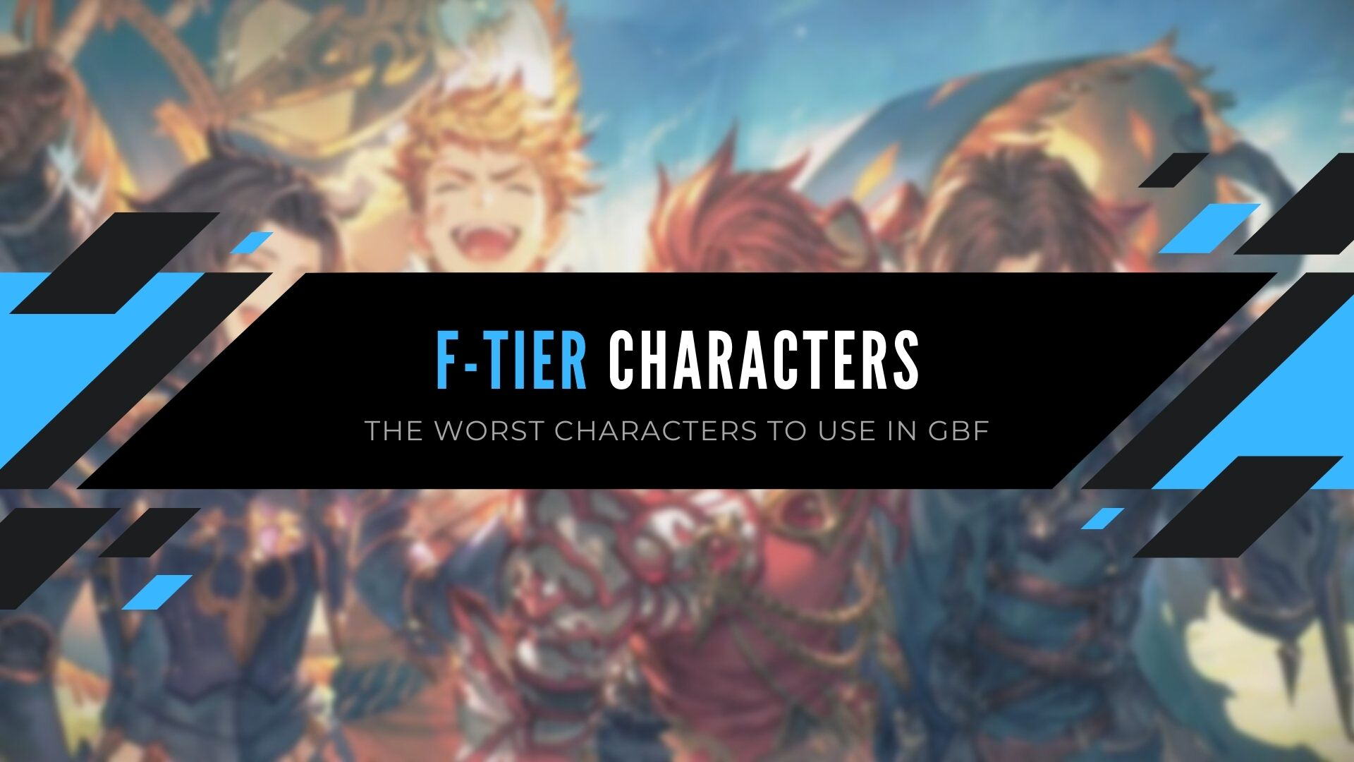 GBF Tier List